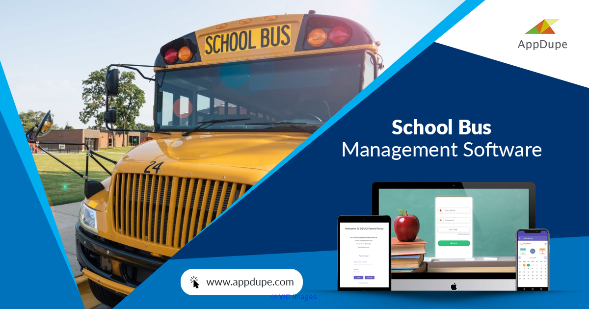 Comprehensive school bus management software - Appdupe